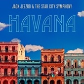 Havana de Jack Jezzro