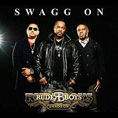 Swagg On de Rude Boys