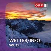 ORF III Wetter/Info Vol.21 von Various Artists