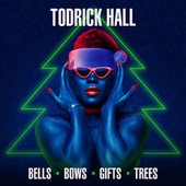 Bells, Bows, Gifts, Trees by Todrick Hall
