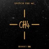 CH4 (Radio Edit) de Switch The MC