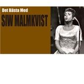 Det Bästa Med... von Siw Malmkvist