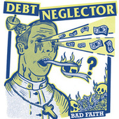 Bad Faith EP de Debt Neglector