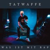 Was ist mit Rap von Tatwaffe