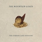 The Jordan Lake Sessions: Volumes 1 and 2 by The Mountain Goats