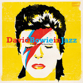 David Bowie in Jazz (A Jazz Tribute to David Bowie) by Various Artists