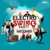 Electro Swing Party by Bart&Baker, Vol.3 de Various Artists