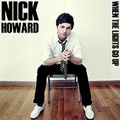 When The Lights Go Up by Nick Howard