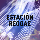 Estación Reggae by Various Artists