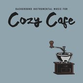 Background Instrumental Music for Cozy Cafe von Gold Lounge