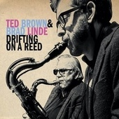 Drifting on a Reed de Ted Brown