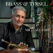Brass & Tinsel von Michael Fair