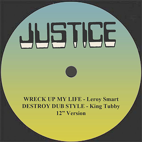 Wreck Up My Life and Dub 12' Version by Various Artists