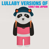 Lullaby Renditions of Carly Rae Jepsen by The Cat and Owl