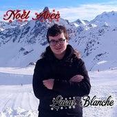 Noël avec de Lucas Blanche