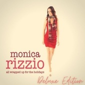 All Wrapped Up for the Holidays (Deluxe Edition) de Monica Rizzio