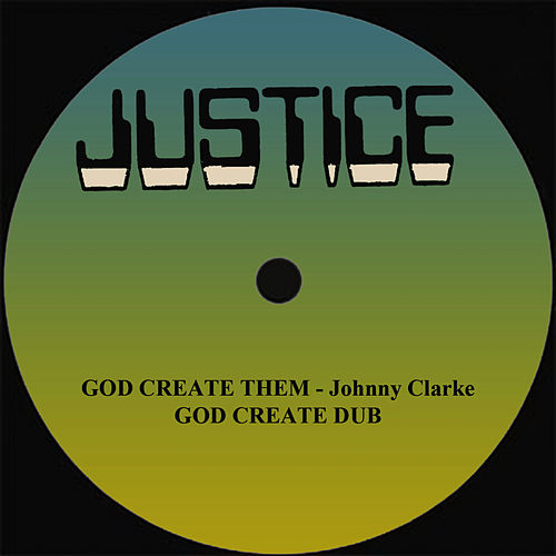 God Create Them and Dub 12' Version by Johnny Clarke