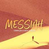 Messiah (Compiled by Nick Alexiou) by Various Artists