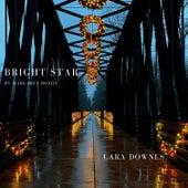 Bright Star von Lara Downes