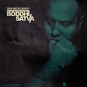 From Another World by Boddhi Satva