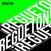 ¡Regueton! von Various Artists