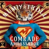 Comrade Ambassador by Mumiy Troll