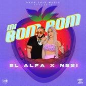 Mi Bom Bom by El Alfa