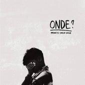 Onde? by Fran