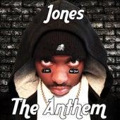 The Anthem (I Will Not Quit) de JONES