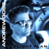 Flight Plan by Andrew Doss