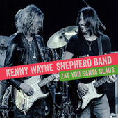 Zat You Santa Claus by Kenny Wayne Shepherd
