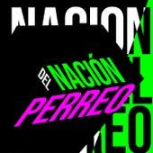 Nación del Perreo von Various Artists
