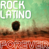 Rock Latino Forever de Various Artists