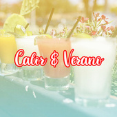 Calor & Verano by Various Artists