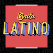 Baila Latino von Various Artists