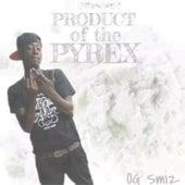 Product of the Pyrex von OG Smiz