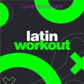 Latin Workout von Various Artists