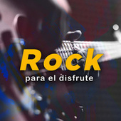 Rock para el disfrute by Various Artists