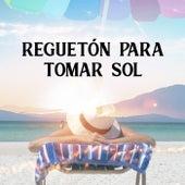 Reguetón para tomar sol von Various Artists
