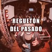 Reguetón del Pasado von Various Artists