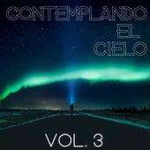 Contemplando El Cielo Vol. 3 by Various Artists