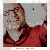 Tiempo de Navidad (Remasterizado) by Marcos Witt