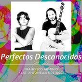 Perfectos Desconocidos, Capitulo 2 (Cover) by Francisco Arminio