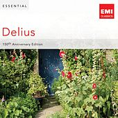 Essential Delius: 150th Anniversary by Various Artists