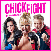 Chick Fight - Round One (Original Motion Picture Soundtrack) von Various Artists