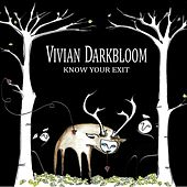 Know Your Exit de Vivian Darkbloom
