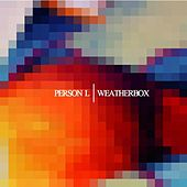 Person L/Weatherbox Split von Various Artists