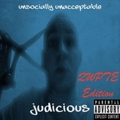 Unsocially Unacceptable (Qwpte Edition) by Judicious