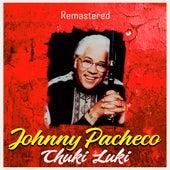 Chuki Luki (Remastered) de Johnny Pacheco
