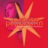 Breath Of Heaven by popCHORn